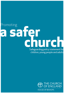 Promoting a Safer Church - House Of Bishops Policy Document
